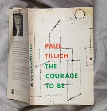 """The Courage To Be"" by Paul Tillich Essay Sample"